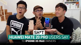Sh*t Huawei Mate 20 Pro Users Say to iPhone XS Max Users | TricycleTV