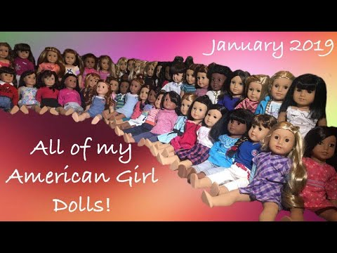 All Of My American Girl Dolls!~January 2019