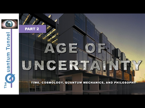 Age of Uncertainty - Part 2: Perimeter Institute for Theoretical Physics (Documentary)
