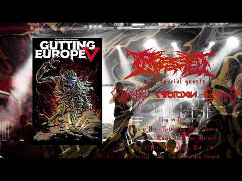 Gutting Europe V - Ingested, Condemned, Cytotoxin, Carnophage