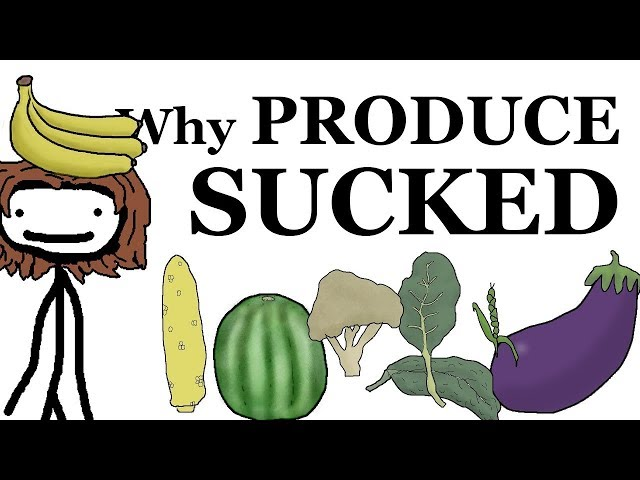 Why Produce Used to Suck