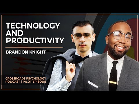 How to use TECHNOLOGY to avoid PROCRASTINATION | Crossroads Psychology Podcast (Pilot Episode)