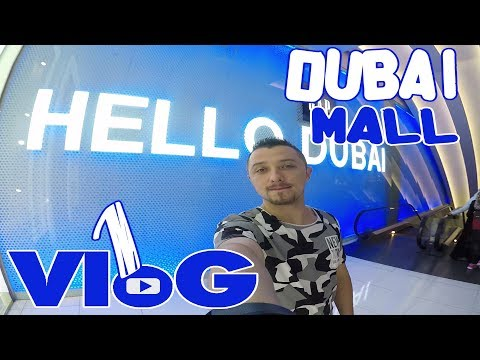 VLoG #1 Dubai Mall / Поющие фонтаны / Реальное кино / Рэп /  Аквариум