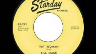 Bill Mack - Fat Woman