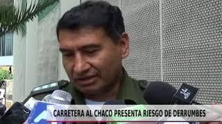 CARRETERA LA CHACO PRESENTA RIESGO DE DERRUMBES