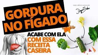 ACABE COM A GORDURA NO FÍGADO COM ESSA RECEITA CASEIRA | Dr Dayan Siebra