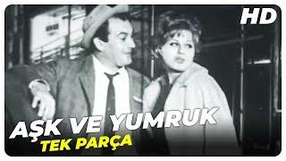 Aşk ve Yumruk - Türk Filmi
