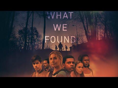 WHAT WE FOUND - Trailer
