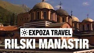 Rilski Manastir (Bulgaria) Vacation Travel Video Guide