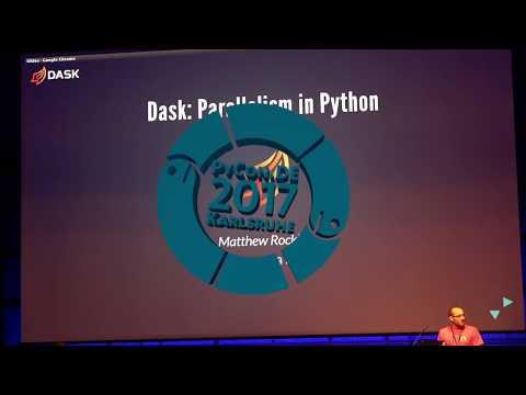 PyCon.DE 2017 Keynote Matthew Rocklin - Dask: Next Steps in Parallel Python