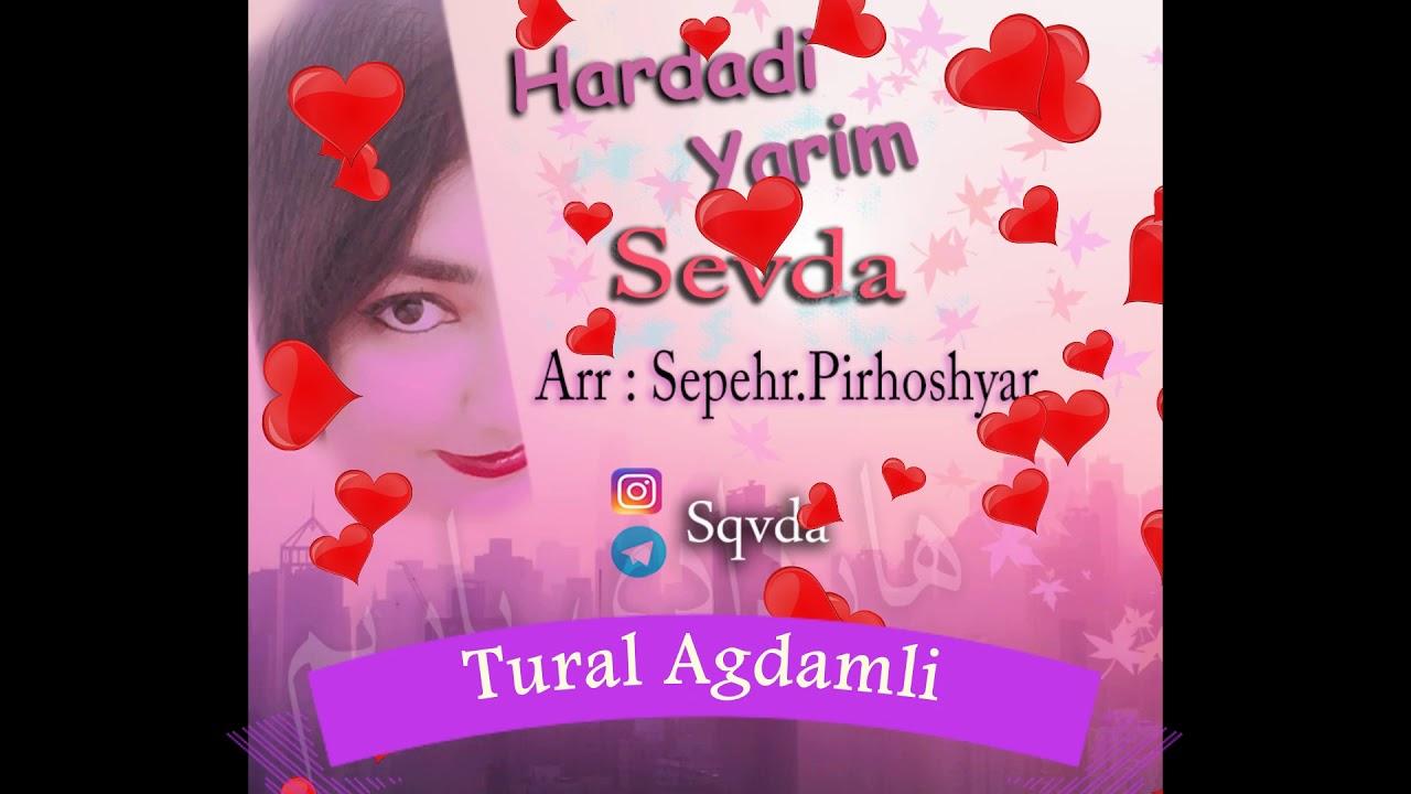 Hardadi Yarim Sevda Azeri En Cox Aranan Sarki Cox Dinlenen Sarkilar Youtube