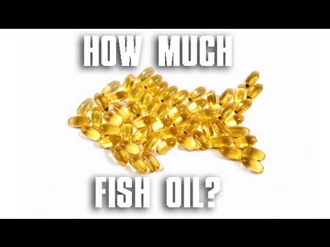 How Much Fish Oil?
