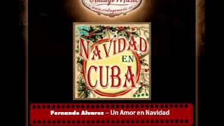 Fernando Alvarez – Un Amor en Navidad