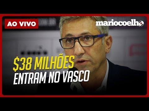 R$38 MILHÕES ENTRAM NO VASCO | Notícias do Vasco Da Gama