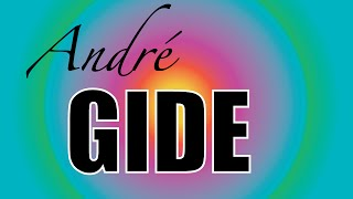 André Gide Sa vie - Biographie
