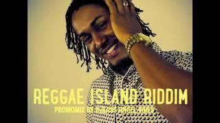 Reggae Island Riddim Mix (Full) Feat. Bugle, Deep Jahi, Khago ( RazzAttack Muzik) (May Refix 2017)