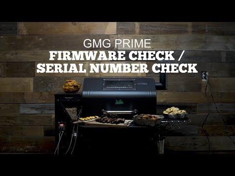 Green Mountain Grills Prime Support | Serial Number and Firmware Check