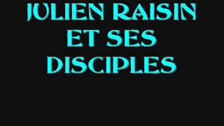 NOËL DANS LA JUNGLE -- JULIEN RAISIN ET SES DISCIPLES