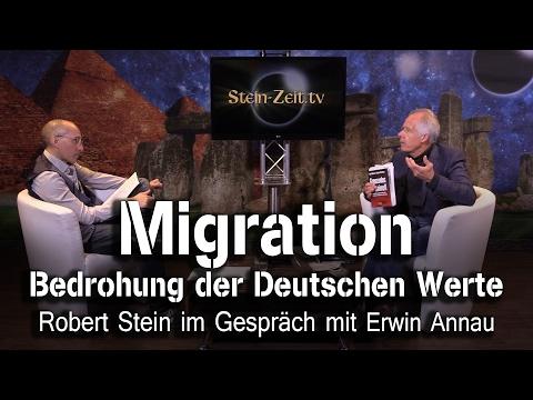 Migration - Bedrohung der Deutschen Werte? - Erwin Annau bei SteinZeit