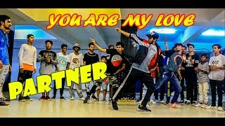 You are My Love| Partner | Salman Khan | Govinda | Dance Choreography @Ajeeshkrishna
