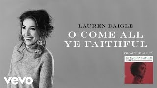 [4.11 MB] Lauren Daigle - O Come All Ye Faithful (Audio)
