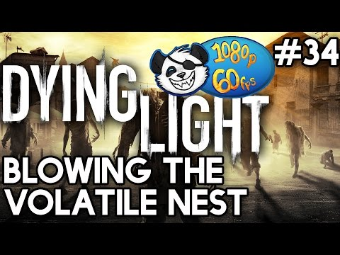Dying Light 60 FPS #34 - Blowing The Volatile Nest with Yogscast Panda
