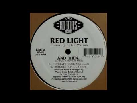 Red Light - And Then... (Ultimate Club Mix)