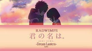 RADWIMPS - Yumetourou (Kan/Rom/Eng Lyrics)|Your Name (Kimi no Na wa) OP Mp3