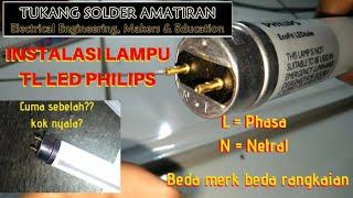 Cara memasang Lampu TL LED Philips dengan instalasi perkabelan nya #VLOG27.