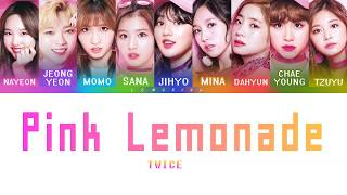 TWICE (????) - Pink Lemonade [Color Coded Lyrics/Jap/Rom/Eng]