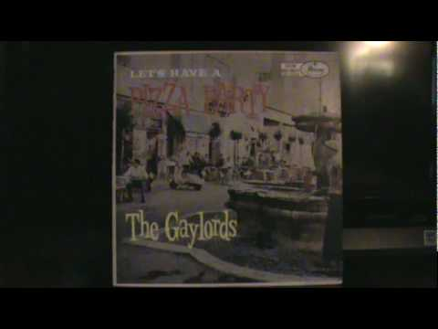 "The Gaylords - 2 Classic Italian Songs  ""Sicilian Tarantella"" & ""La Romanina"" 1958"