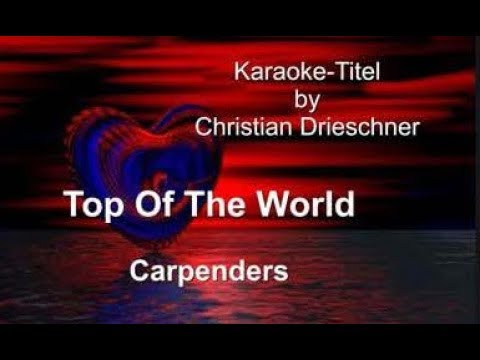 Top Of The World - Carpenters - Karaoke