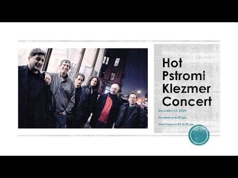Hot Pstromi Klezmer Concert, December 13, 2020 @ 6:00 Pm