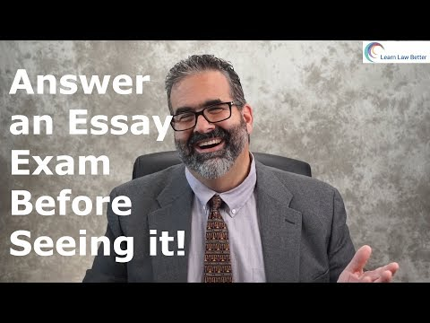 Answer an Essay Question Before Seeing It!