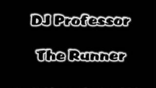 DJ Professor - The Runner