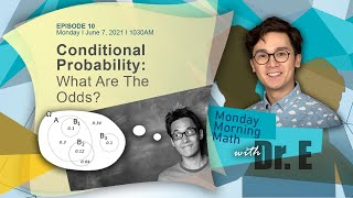 CONDITIONAL PROBABILITY--WHAT ARE THE ODDS?   Paano Gumaling Sa Math?