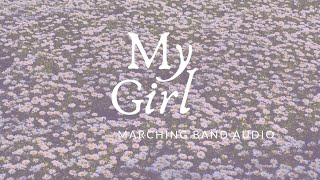 my girl marching band audio