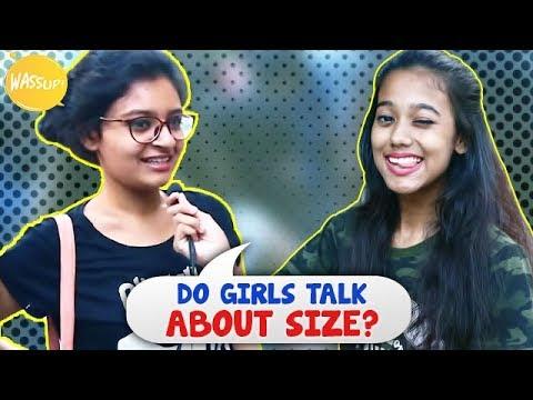 Do Girls Talk About Size   Kolkata Girls Open Talk   Girl   Wassup India