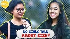 Do Girls Talk About Size | Kolkata Girls Open Talk | Girl | Wassup India