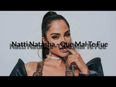 Natti Natasha – Que Mal Te Fue (Letra/Lyrics) Mas Letras 2020