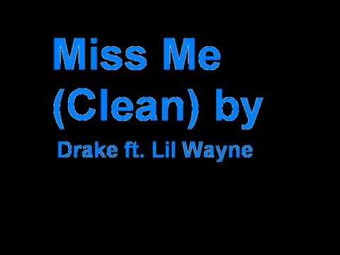 Drake- Miss Me (Clean)