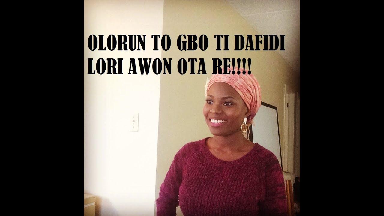 Download Olorun to gbo ti Dafidi (Yoruba Hymn)