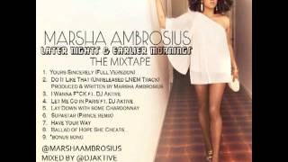 Marsha Ambrosius - Later Nights & Earlier Mornings - The Mixtape - Yours Sincerely