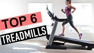 BEST 6: Treadmills 2018