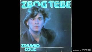 Zdravko Colic - Pjesmo moja - (Audio 1980)