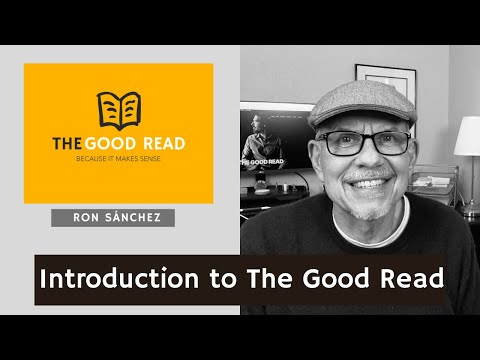 Introduction to The Good Read