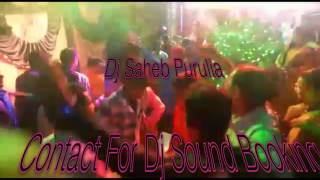 Hali luya  Tapori Hard Bass Mix Dj Saheb Purulia 09474961388