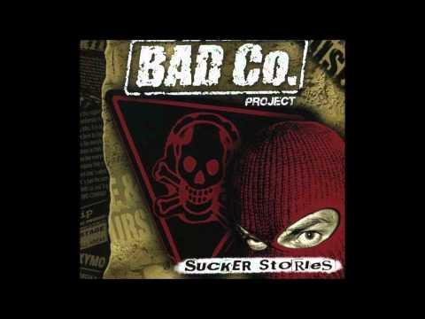 Bad Co. Project - All U Kids (Sucker Stories)