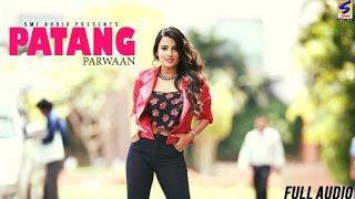 Lohri Special Song 2017 ● Patang ● Parwaan ● Karion Wala ● Latest New Punjabi Songs 2016