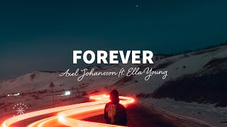 Axel Johansson - Forever (Lyrics) ft. Ella Young